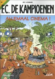 KAMPIOENEN 97. ALLEMAAL CINEMA ! KAMPIOENEN, Hec Leemans, Paperback