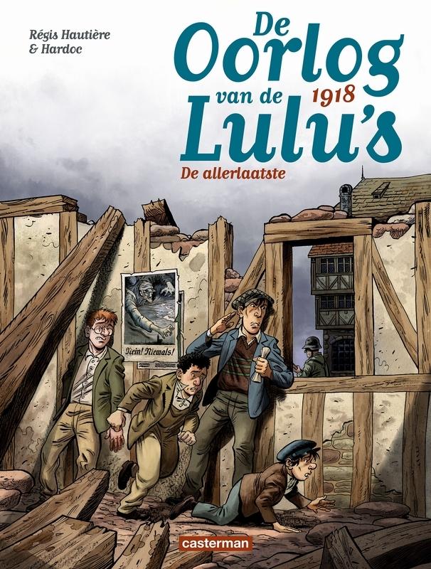 OORLOG VAN DE LULU'S 05. 1918: DE ALLERLAATSTE 5/6 OORLOG VAN DE LULU'S, Hautière, Régis, Paperback
