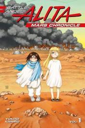 Battle Angel Alita Mars Chronicle 1 Yukito Kishiro, Paperback