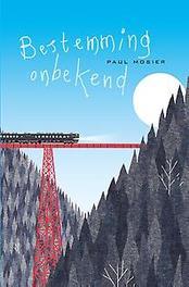Bestemming onbekend Paul Mosier, Hardcover