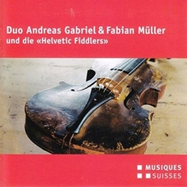 WITH THE HELVETIC FIDDLER Audio CD, ANDREAS/FABIAN M GABRIEL, CD