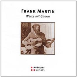 WERKE MIT GITARRE HARALD STAMPA, BENJAMIN SCHECK, TINO BRUTSCH Audio CD, F. MARTIN, CD