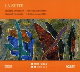 LA SUITE KRAMER/STOFFNER/HUMAIR/LE, CD