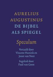 De Bijbel als spiegel. Speculum, Aurelius Augustinus, Hardcover  <span class=