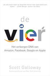 De vier. Het verborgen DNA van Amazon, Facebook, Google en Apple, Scott Galloway, Paperback