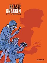 KRASSE KNARREN HC04. DE SPRINKHAAN KRASSE KNARREN, Lupano, Wilfrid, Hardcover