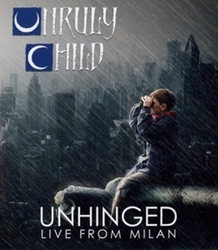 Unruly Child - Unruly Live...
