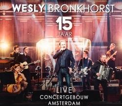 Wesly Bronkhorst - 15 Jaar...
