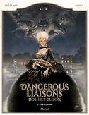 DANGEROUS LIASONS - VOORGESCHIEDENIS HC01. HOOP EN IJDELHEID
