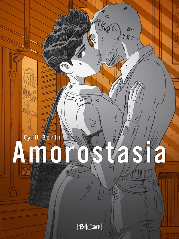 AMOROSTASIA HC01. een verhaal, Bonin, Cyril, Hardcover