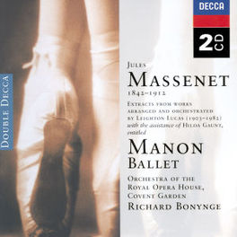 MANON-BALLET ORCH.OF THE ROYAL OPERA HOUSE COVENT GARDEN BONYNGE Audio CD, J. MASSENET, CD