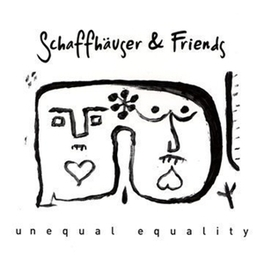 UNEQUAL EQUALITY Audio CD, SCHAFFHAUSER & FRIENDS, CD