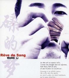 REVE DE SANG WANG LI, CD
