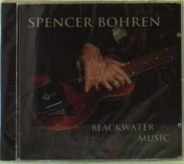 BLACKWATER MUSIC SPENCER BOHREN, CD