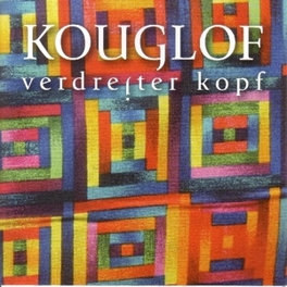 VERDREJTER KOPF Audio CD, KOUGLOF, CD