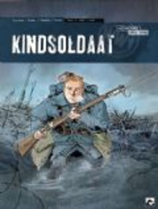 Kindsoldaat 1. 1915-1916 (Bresson, Duval) Paperback Kindsoldaat, Bresson, Pascal, BKSTSPER
