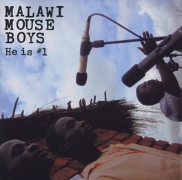 HE IS *1 MALAWI MOUSE BOYS, CD
