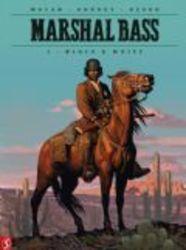 Marshal Bass 1. Black & White (Macan, Kordey, Desko), 56 p., Hardcover
