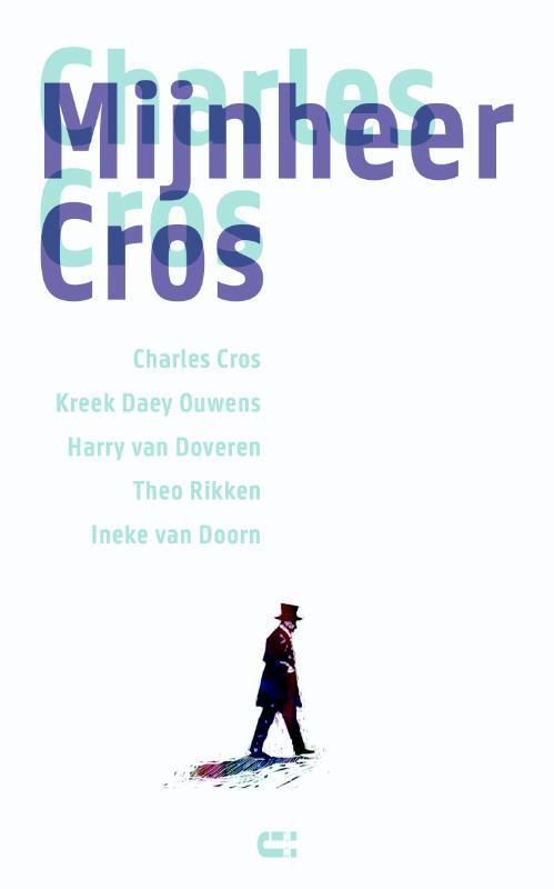 Mijnheer Cros Charles Cros, onb.uitv.