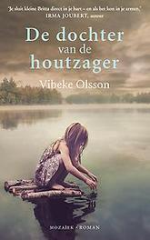 De dochter van de houtzager Vibeke, Ebook