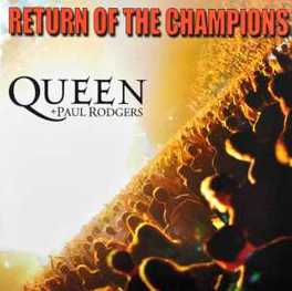 RETURN OF THE CHAMPIONS QUEEN/PAUL RODGERS, CD