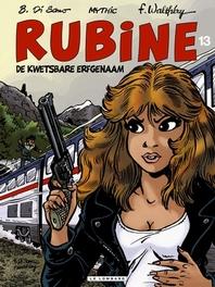 RUBINE 13. DE KWETSBARE ERFGENAAM RUBINE, WALTHERY F, MYTHIC, Paperback