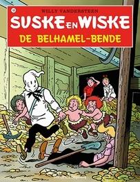 De belhamel -bende Suske en Wiske, Willy Vandersteen, Paperback
