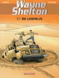 WAYNE SHELTON 10. DE LOSPRIJS WAYNE SHELTON, DENAYER, CHRISTIAN, HAMME, JEAN VAN, Paperback