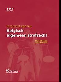 Overzicht van het Belgisch algemeen strafrecht. De Nauw, Alain, Hardcover