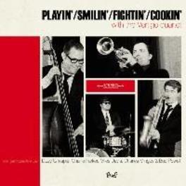 Playin',Smilin', Fightin',Cookin' Gilliom, Paperback