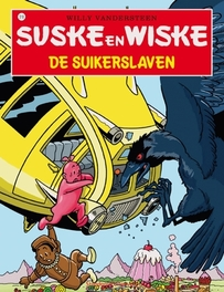 De suikerslaven Suske en Wiske, Willy Vandersteen, Paperback