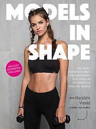 Models in Shape. Vreeke, Marjolein, Paperback
