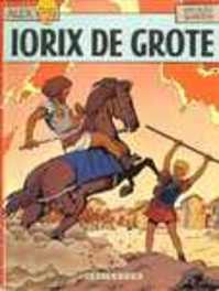 ALEX 10. IORIX DE GROTE ALEX, Martin, Jacques, Paperback