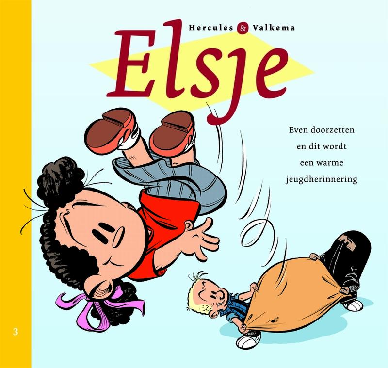 Even doorzetten en dit wordt een warme jeugdherinnering ELSJE, Eric Hercules, Paperback