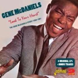 LOOK TO YOUR HEART, THE.. .. GENE MCDANIELS STORY 1959-1961. 4 ORG.LP'S GENE MCDANIELS, CD