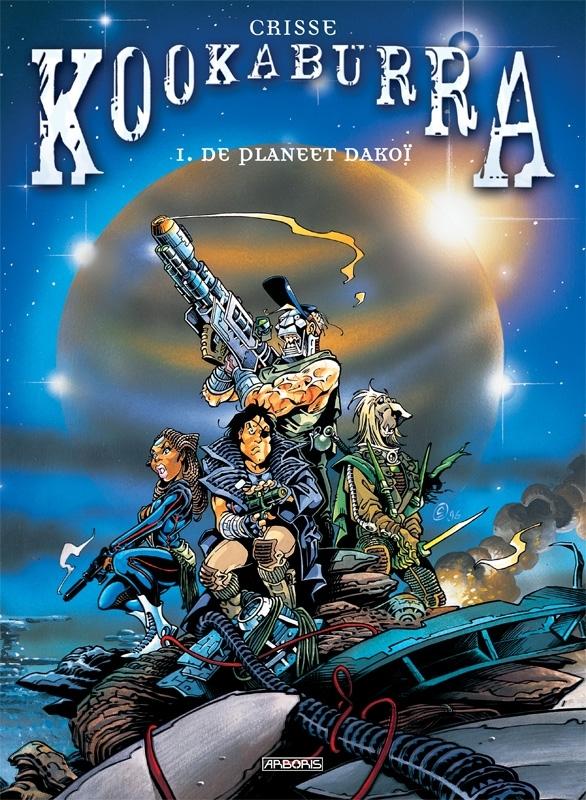 KOOKABURRA 01. DE PLANEET DAKOÏ KOOKABURRA, Crisse, Paperback