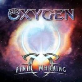 FINAL WARNING OXYGEN, CD