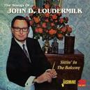 SONGS OF-SITTIN'IN THE.. .. BALCONY. CD1: 32 JOHN D., CD2:32 TRIBUTE SONGS