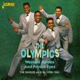 WESTERN MOVIES AND.. .. PRIVATE EYES. THE SINGLES A'S & B'S 1958-1961 OLYMPICS, CD