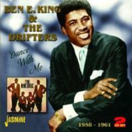 DANCE WITH ME 1958-1961 KING, BEN E & THE DRIFTER, CD