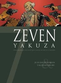 ZEVEN HC06. ZEVEN YAKUZA'S zeven misdadigers die bereid zijn te sterven om hun eer te herstellen, MORVAN, Hardcover