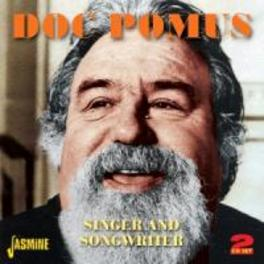 SINGER AND SONGWRITER ONE OF THE MOST IMPORTAND SONGWRITERS OF THE EARLY SIXS DOC POMUS, CD