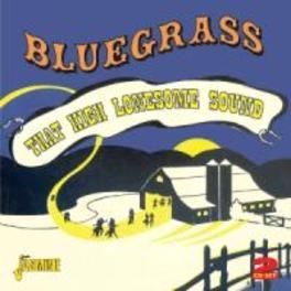 BLUEGRASS - THAT HIGH.. .. LONESOME SOUND. 48 TKS. 2CD'S V/A, CD