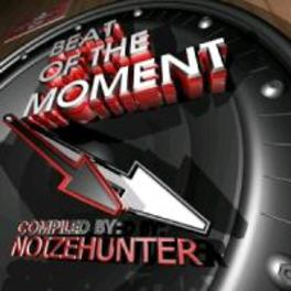 BEAT OF THE MOMENT COMPILED BY NOIZE HUNTER V/A, CD