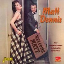 WELCOME MATT FOUR COMPLETE ALBUMS ON 2 CD'S, 48 TRACKS MATT DENNIS, CD