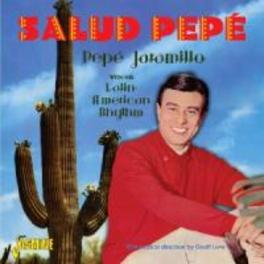 SALUD PEPE WITH HIS LATIN-AMERICAN RHYTHM DIRECTION BY GEOFF LOVE PEPE JARAMILLO, CD