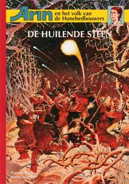 Arin en het volk van de Hunebedbouwers: 2 De huilende steen Arin en het volk van de Hunebedbouwers, Le Roux, Frans, Paperback