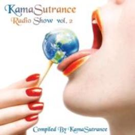 KAMASUTRANCE RADIO SHOW 2 KAMASUTRANCE RADIO SHOW VOL2 - COMPILED BY KAMASUTRANCE V/A, CD