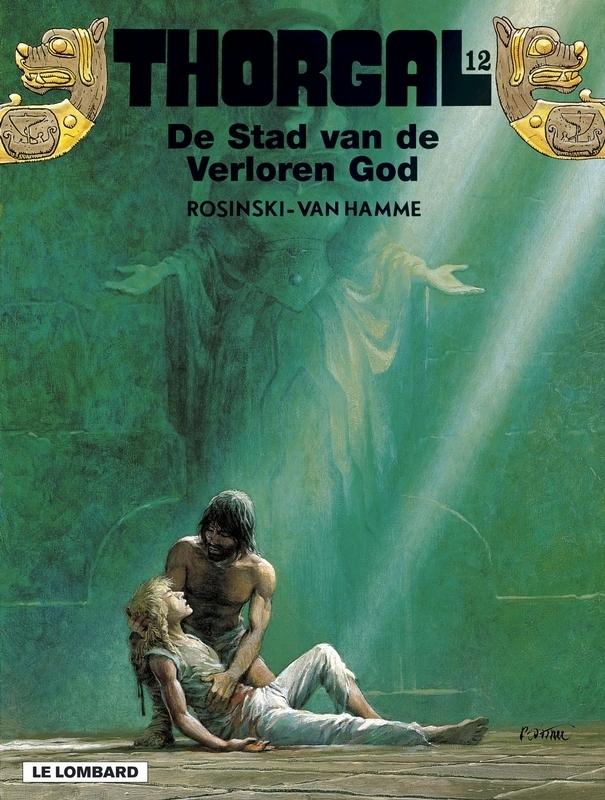 THORGAL 12. STAD VAN DE VERLOREN GOD THORGAL, Van Hamme, Jean, Paperback
