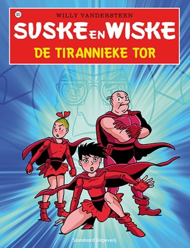 De tirannieke tor SUSKE EN WISKE, Vandersteen, Willy, Paperback